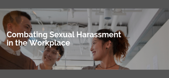 Combating Sexual Harassment in the Workplace Course Thumbnail